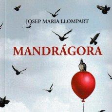Libros: MANDRÁGORA (JOSEP MARÍA LLOMPART) CALAMBUR 2018. Lote 141336006