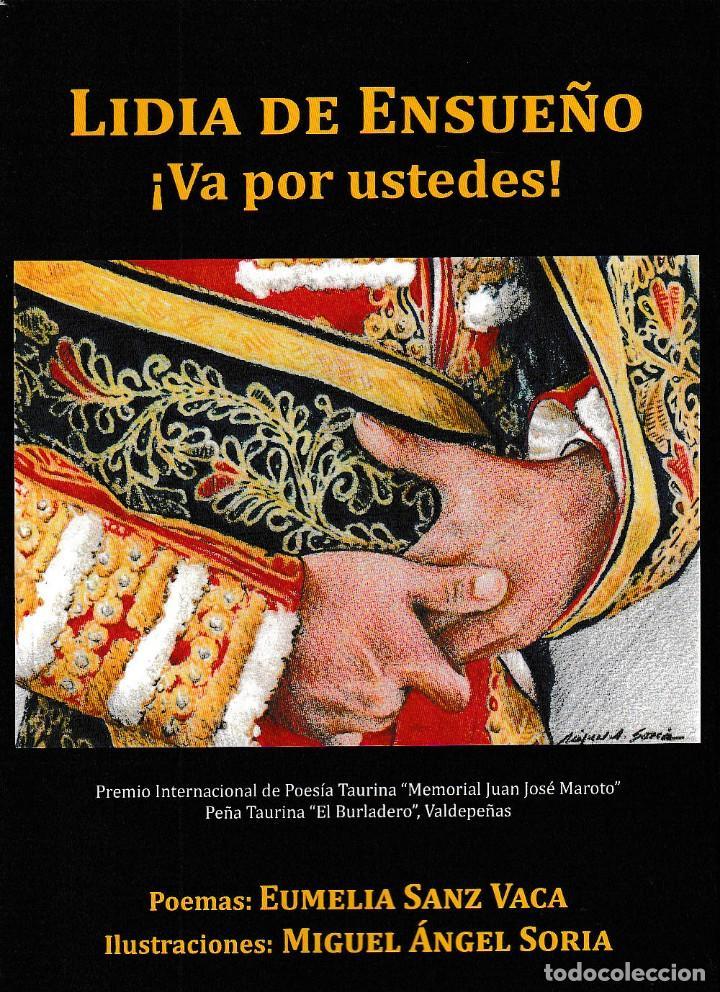 LIDIA DE ENSUEÑO, ¡VA POR USTEDES! (E. SANZ VACA) CASTILLA EDICIONES 2018 (Libros Nuevos - Literatura - Poesía)