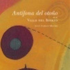 Libros: ANTÍFONA DEL OTOÑO EN EL VALLE DEL BIERZO. Lote 142840909