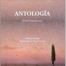 Libros: ANTOLOGÍA - JOAN MARAGALL (CALAMBUR 2018). Lote 143071990