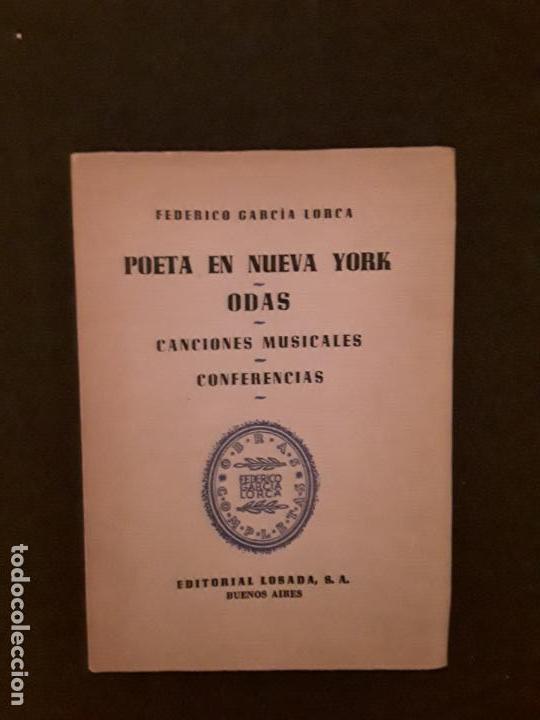 GARCÍA LORCA, FEDERICO.POETA EN NUEVA YORK. ODAS. CANCIONES MUSICALES. CONFERENCIAS. (Libros Nuevos - Literatura - Poesía)