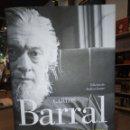 Libros: CARLOS BARRAL. USURAS Y FIGURACIONES. POESÍA COMPETA.. Lote 147844440