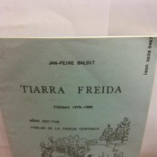 Libros: STQ.JAN PEIRE BALDIT.TIARRA FREIDA.EDT, BARCELONA... Lote 148802106
