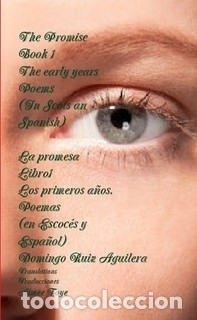 LA PROMESA LIBRO 1 LOS PRIMEROS AÑOS. POEMAS (EN ESCOCÉS Y ESPAÑOL) (Libros Nuevos - Literatura - Poesía)