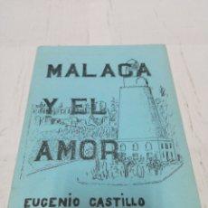 Libros: POESÍA MÁLAGA Y EL AMOR EUGENIO CASTILLO. Lote 152036493