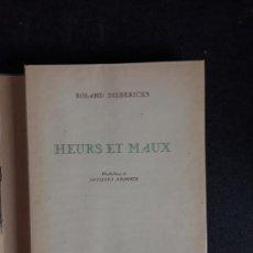Libros: DIEDERICHS ROLAND. HEURS ET MAUX. ILLUSTRATIONS DE JACQUES ARNOUX. POEMAS Y PROSA.. Lote 152557022