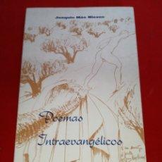 Libros: POEMAS INTRAEVANGÉLICOS JOAQUÍN MÁS NIEVES 1979 ORIHUELA. Lote 152796546