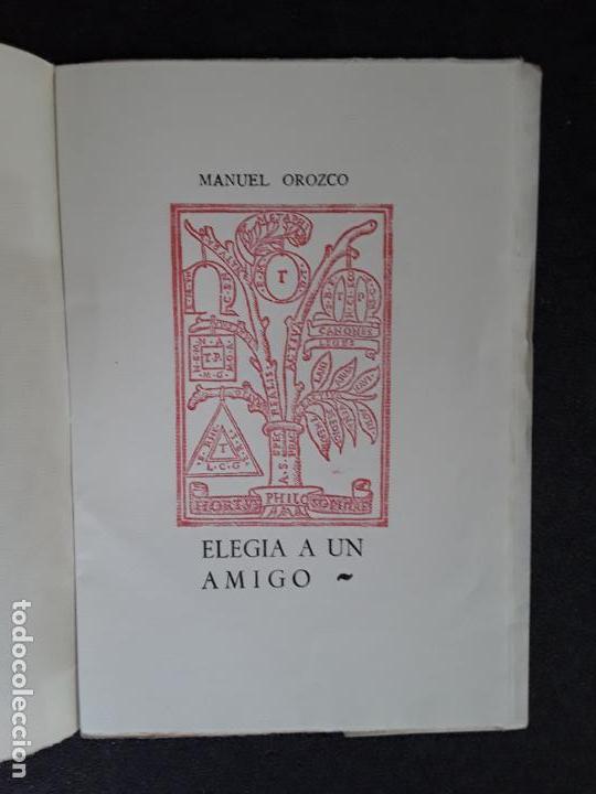 Libros: (Poesía) Orozco Manuel. Elegía a un amigo. - Foto 2 - 155651254