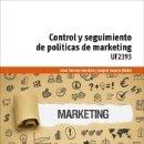 Libros: CONTROL Y SEGUIMIENTO DE POLÍTICAS DE MARKETING. Lote 159652160