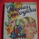 Libros: POESIAS ESCOGIDAS DE JOSE DE ESPRONCEDA.. Lote 159660246