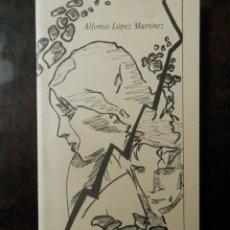 Libros: ROMANCE DEL AMANTE HERIDO, DE ALFONSO LOPEZ MARTINEZ. 199O. ALMERIA.. Lote 160386794