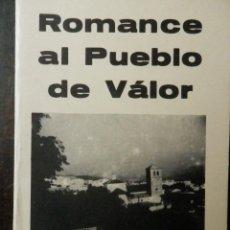 Libros: ROMANCE AL PUEBLO DE VALOR. DE ALFONSO LOPEZ MARTINEZ. 1985. Lote 160387418
