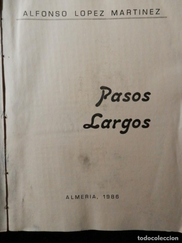 Libros: PASOS LARGOS DE ALFONSO LOPEZ MARTINEZ. ALMERIA 1986 - Foto 2 - 160388390