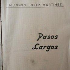 Libros: PASOS LARGOS DE ALFONSO LOPEZ MARTINEZ. ALMERIA 1986. Lote 160388390