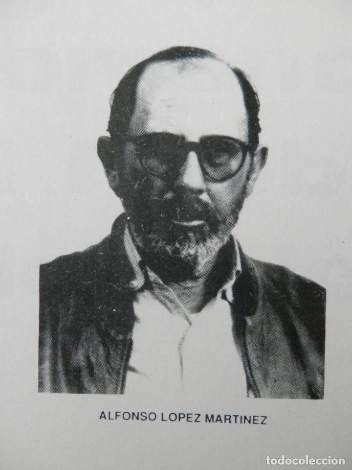 Libros: PASOS LARGOS DE ALFONSO LOPEZ MARTINEZ. ALMERIA 1986 - Foto 3 - 160388390