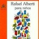 Libros: RAFAÉL ALBERTI PARA NIÑOS. Lote 161233532