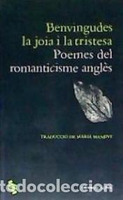 BENVINGUDES LA JOIA I LA TRISTESA (Libros Nuevos - Literatura - Poesía)