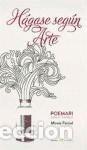 HÁGASE SEGÚN ARTE (Libros Nuevos - Literatura - Poesía)