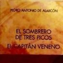Libros: SOMBRERO DE TRES PICOS,EL. EL CAPITAN VENENO.. Lote 164467982