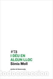 I DÉU EN ALGUN LLOC (Libros Nuevos - Literatura - Poesía)