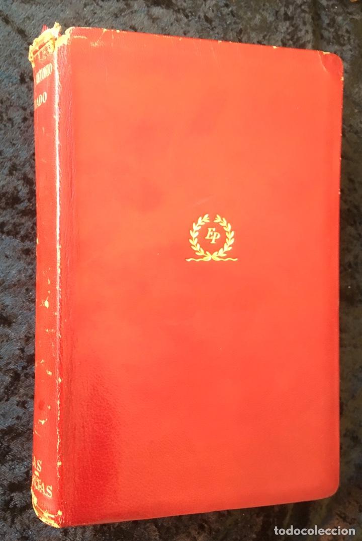 MANUEL Y ANTONIO MACHADO - OBRAS COMPLETAS - PLENITUD - 1947 - LIMITADA Y NUMERADA - PIEL (Libros Nuevos - Literatura - Poesía)