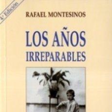 Libros: LOS AÑOS IRREPARABLES : (PROSAS EN MEMORIA DE LA NIÑEZ). Lote 167942650