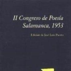 Libros: II CONGRESO DE POESÍA SALAMANCA 1953. Lote 168078870