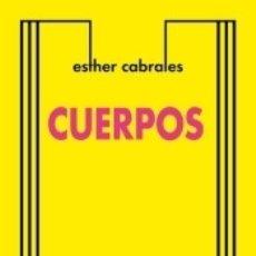 Libros: CUERPOS. Lote 168152704