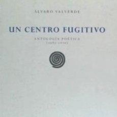 Libros: UN CENTRO FUGITIVO. Lote 168173932