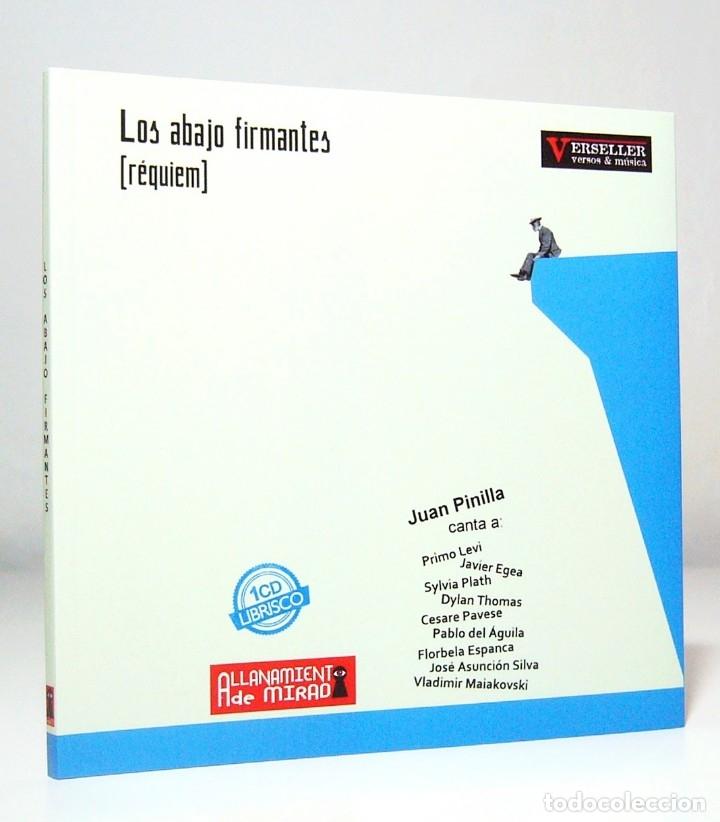 LOS ABAJO FIRMANTES (POETAS SUICIDAS) (2018), DE JUAN PINILLA, ALLANAMIENTO DE MIRADA. CONTIENE 1 CD (Libros Nuevos - Literatura - Poesía)