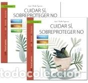 GUÍA: CUIDAR SÍ, SOBREPROTEGER NO + CUENTO: LAS ALAS DE BRÍ (Libros Nuevos - Literatura - Poesía)