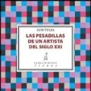 Libros: LAS PESADILLAS DE UN ARTISTA DEL SIGLO XXI. Lote 168910084