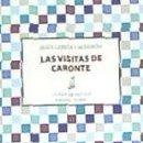 Libros: LAS VISITAS DE CARONTE. Lote 168910121