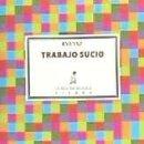 Libros: TRABAJO SUCIO. Lote 168910221