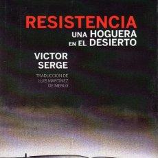 Libros: RESISTENCIA DE VÍCTOR SERGE. Lote 169014000
