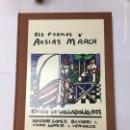 Libros: ELS POEMES D´AUSIAS MARCH: EDICIO VALLADOLID, 1555, FIRMADO POR EL EDITOR JOSE VICENTE GOMEZ. Lote 169015058