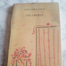 Libros: LIBRO MARÍA MERCÉ MARÇAL SAL OBERTA PRUEBA ENCUADERNACIÓN. Lote 173622972