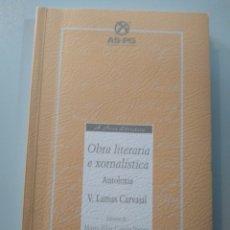 Libros: VALENTÍN LAMAS CARVAJAL. ANTOLOXÍA POÉTICA. CATECISMO LABREGO. O TÍO MARCOS DA PORTELA. A NOSA TERRA. Lote 183292333