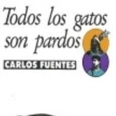 Libros: TODOS LOS GATOS SON PARDOS. Lote 174389292