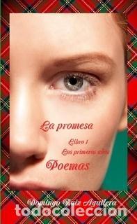 LA PROMESA LIBRO 1 LOS PRIMEROS AÑOS - POEMAS (Libros Nuevos - Literatura - Poesía)