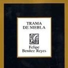 Libros: TRAMA DE NIEBLA. POESÍA REUNIDA (1978-2002). Lote 178765902