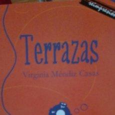 Libros: TERRAZAS, VIRGINIA MENDIZ CASAS, LA HERRADURA OXIDADA. Lote 179345072