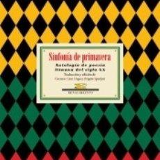Libros: SINFONÍA DE PRIMAVERA. Lote 180098915
