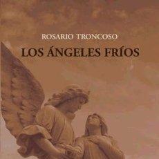 Libros: LOS ÁNGELES FRIOS (ROSARIO TRONCOSO) CALAMBUR 2019. Lote 180489538
