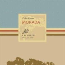 Libros: MORADA (ESTHER RAMÓN) CALAMBUR 2015. Lote 181392721