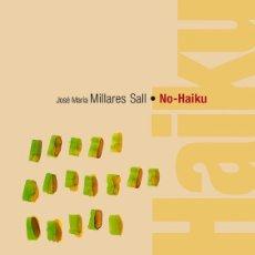 Libros: NO - HAIKU (JOSÉ Mª MILLARES SALL) CALAMBUR 2015. Lote 181397995