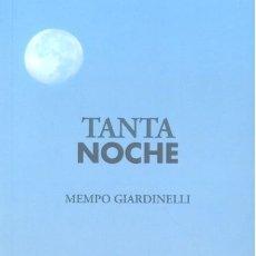Libros: TANTA NOCHE (MEMPO GIARDINELLI) CALAMBUR 2017. Lote 181943531