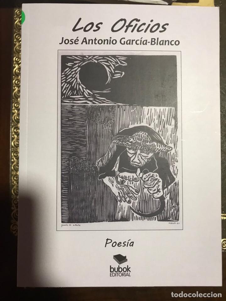 LOS OFICIOS. JOSÉ ANTONIO GARCIA BLANCO (Libros Nuevos - Literatura - Poesía)