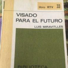 Libros: VISADO PARA EL FUTURO. Lote 182753375