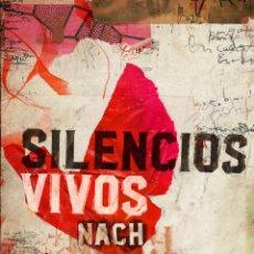 Libros: SILENCIOS VIVOS. NACH. Lote 184810087
